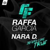 Dreams come true (feat. Nara D.) (Single) Songs