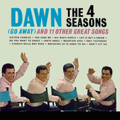 Dawn [Go Away] and 11 Other Hits Songs