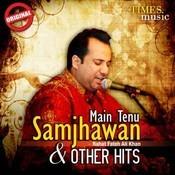 Mai Tenu Samjhawan & Other Hits Songs