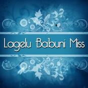 Lagelu Babuni Miss Songs