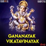 Gananayak Vikatavinayak Song