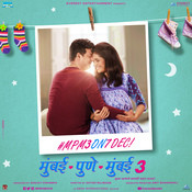 Mumbai Pune Mumbai 3 Nilesh Moharir Full Mp3 Song