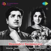 Bhoomidevi Pushpiniyaye Songs