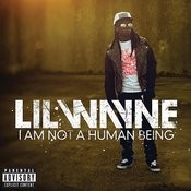 I Am Not A Human Being (Parental Advisory) Songs