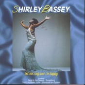 Diamonds: The Best Of Shirley Bassey Songs