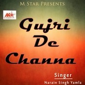 Gujri De Channa Songs
