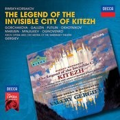 Rimsky-Korsakov: The Legend Of The Invisible City Of Kitezh Songs