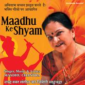 Maadhu Ke Shyam Songs