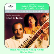 Universal Masters Collection - Ustad Shamim Ahmed Khan & Ustad Zakir Hussain Songs