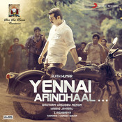 Yennai Arindhaal (Original Motion Picture Soundtrack) Songs