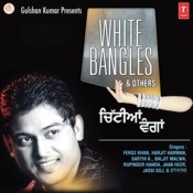 White Bangles Songs