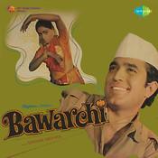 Bawarchi Songs
