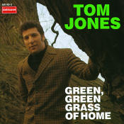 Green, Green Grass Of Home Songs