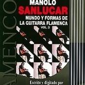 Flamenco es... Manolo Sanlucar Songs