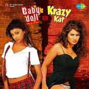 Baby Doll Vs Krazy Kat (remix) Songs