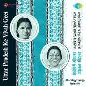 Uttar Pradesh Ke Vivah Geet Songs