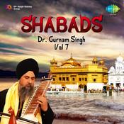 Dr Gurnam Singh Shabads Vol 7 Songs