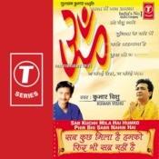 Sab Kuchh Mila Hai Humko Phir Bhi Sab Nahi Hai Songs
