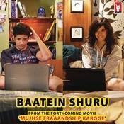 Baatein Shuru Songs