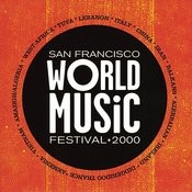 San Francisco World Music Festival 2000 Songs