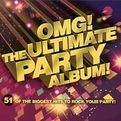 OMG!! - The Ultimate Party Album Songs
