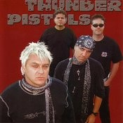 Thunder Pistols Songs