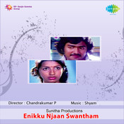 Enikku Njan Swantham Songs