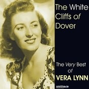 White Cliffs Of Dover: The Best Of Vera Lynn, Vol.1 Songs