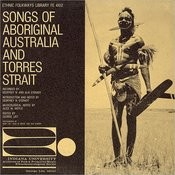 Songs Of Aboriginal Australia And Torres Strait Songs