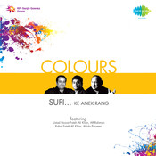 Colours Sufi Ke Aneek Rang Songs