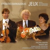 Barkauskas: Jeux / Partita / Two Monologues / Duo Concertante Songs