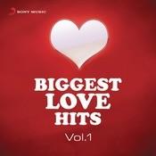 Biggest Love Hits: Vol.1 Songs
