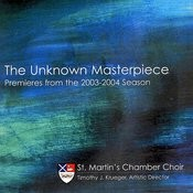 The Unknown Masterpiece: Premieres from the 2003-2004 Season Songs