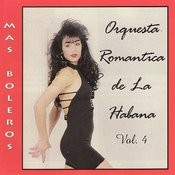 Orquesta Romantica de la Habana VOL. 4 Songs