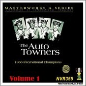 The Auto Towners - Masterworks Series Volume 1 Songs
