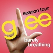Barely Breathing (Glee Cast Version) Songs
