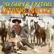 20 Super Exitos - Antonio Aguilar Songs