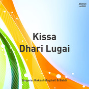 Kissa Dhari Lugai Songs