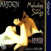 Mascagni: Melodies & Songs Songs