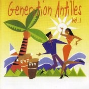 Generation Antilles Vol. 1 Songs