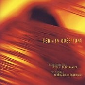 Certain Questions Songs