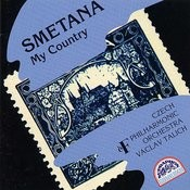 Smetana: My Country, A Cycle Of Symphonic Poems Songs