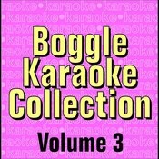 Boggle Karaoke Collection - Volume 3 Songs