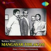 Mangayar Thilakam Songs