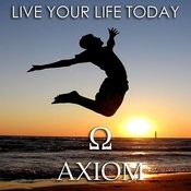 Live Your Life Today Song