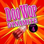 Doo Wop Dynamite - Volume 4 (Digitally Remastered) Songs