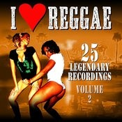 I Love Reggae - Voume 2 Songs