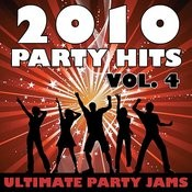 2010 Party Hits Vol. 4 Songs