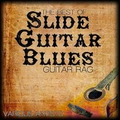 The Best Of Slide Guitar Blues - Guitar Rag Songs