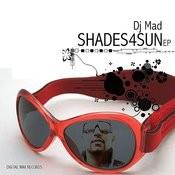 Shades4sun Ep Songs